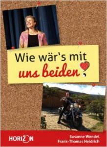Susanne Wendel_Wie wärs mit uns beiden