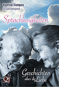 Cover: Sprachlosigkeiten – Geschichten über die Liebe von Florian Tietgen