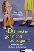 Du hast mir gar nichts zu sagen von Susanne Petermann_Cover